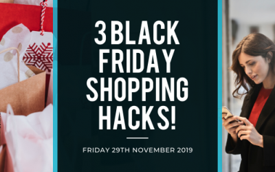 Our Black Friday Shopping Hacks!