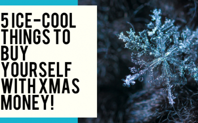 5 Ice-Cool Things to Buy Yourself with Christmas Money!